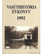Vasúthistória évkönyv 1992 - Mezei István