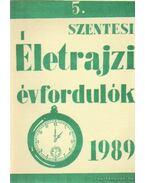 Szentese életrajzi évfordulók 1989 - Labádi Lajos, Bodris István