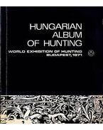 Hungarian Album of Hunting (Magyar vadászati album) - Földes László