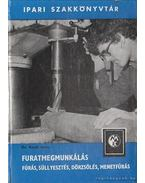Furatmegmunkálás - Knoll Imre dr.