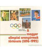 A magyar olimpiai aranyérmek története (1896-1992) - Szepesi György, Lukács László