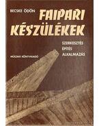 Faipari készülékek - Becske Ödön