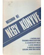 Watchman Nee négy könyve - Nee, Watchman