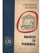 Bábjáték és pedagógia - Mészáros Vincéné