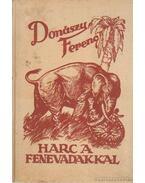 Harc a fenevadakkal - Donászy Ferenc