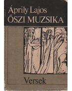 Őszi muzsika - Áprily Lajos