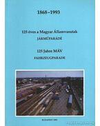 125 éves a Magyar Államvasutak 1868-1993 - Mezei István
