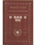 Vicza regénye - Zsoldos László