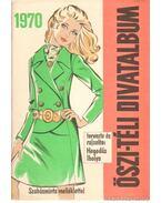 Őszi-téli divatalbum 1970. - Hegedűs Ibolya