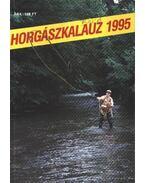Horgászkalauz 1995. - Szalay Ferenc