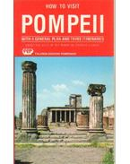 How to visit Pompeii with a general plan and three intineraries - D'Orta, Enrika , D'Orta,  Piemme