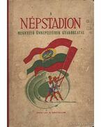 A Népstadion megnyitó ünnepélyének gyakorlatai - Sós István