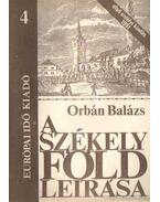 A Székelyföld leírása 4. - Orbán Balázs