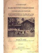 A gazdasági baromfitenyésztésre vonatkozó általános tudnivalók - Hreblay Emil