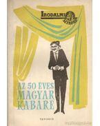 Az 50 éves Magyar Kabaré I-II. kötet - Gábor Andor, Nagy Endre, Emőd Tamás