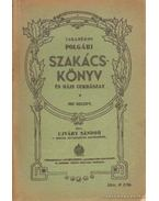 Takarékos polgári szakácskönyv és házi cukrászat - Ujváry Sándor