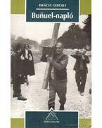 Bunuel-napló - Bikácsy Gergely