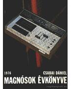 Magnósok évkönyve 1976. - Csabai Dániel