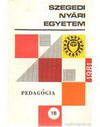 Pedagógia 18. 1981. Képességfejlesztés, tehetséggondozás - Dr. Ágoston György
