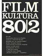 Filmkultúra 80/2 - Kőháti Zsolt