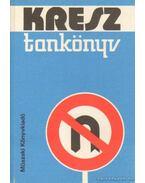 KRESZ tankönyv - Dr. Zsombory László (szerk.)