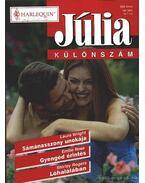Júlia különszám 16. kötet - Rogers, Shirley, Wright, Laura, Rose, Emillie