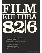Filmkultúra 82/6 - Kőháti Zsolt