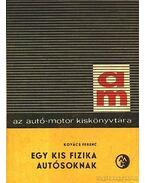 Egy kis fizka autósoknak - Kovács Ferenc