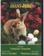 Találkozás Tangerben - Végy a karodba - Magányos játszma 2002/1 - Craven, Sara, Ashton, Elizabeth, Shore, Juliet