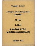 A magyar nyelv törvényeinek elemzése III rész 7 füzet - Verseghy Ferenc