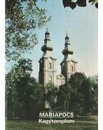 Máriapócs - Kegytemplom - Dercsényi Balázs