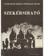 Szekérsirató - Vencsellei István, Tóth-Máthé Miklós