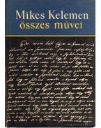 Törökországi levelek és misszilis levelek - Mikes Kelemen