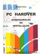 PC hardver konfigurálás és installálás - Markó Imre