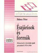 Észjárások és formák - Balassa Péter