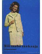 Női szabó szakrajz - Feketéné Hajdu Erzsébet