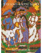 Tavaszi képaukció (1999 Március 19.) - Kieselbach Tamás, Máthé Ferenc