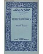 Rádióesztétika - Kilián Zoltán