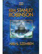 Árral szemben - Kim Stanley Robinson