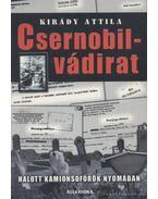Csernobil-vádirat - Kirády Attila