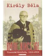 Amire nincs ige - Király Béla