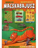 Macskabajusz - Királyházi Vajk, Feyér Ákos