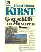 Gott schläft in Masuren - Kirst, Hans Hellmut