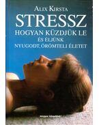 Stressz - Kirsta, Alix