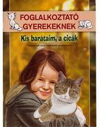 Kis barátaim, a cicák - Gerecz Gergely