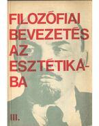 Filozófiai bevezetés az esztétikába III. - Kis Tamás