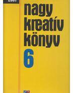 Nagy kreatív könyv 6. - Kis Tünde