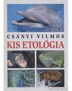 Kis etológia - Csányi Vilmos