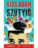 Szütyiő - Kiss Ádám