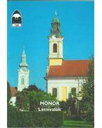Monor - Látnivalók - Kiss Attila, Marunák Ferenc, Bernula Béla Péter, Németh László